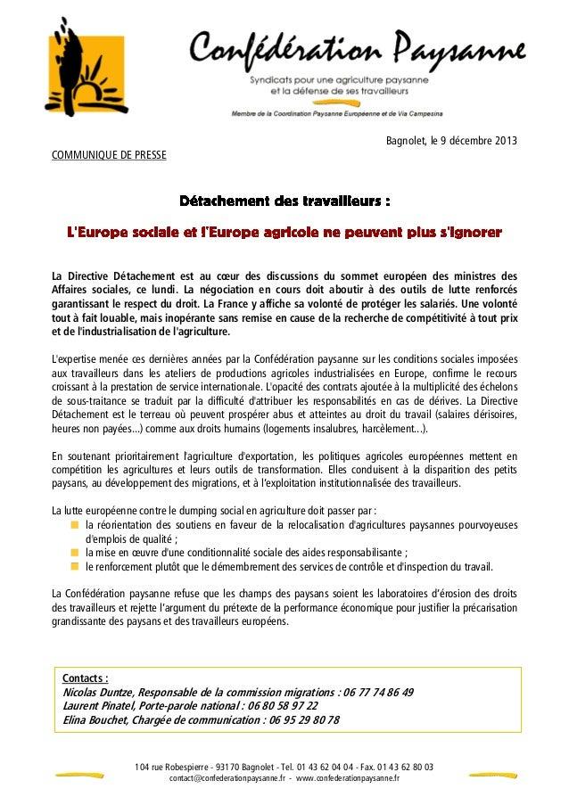 COMMUNIQUE DE PRESSE  Bagnolet, le 9 décembre 2013  La Directive Détachement est au cœur des discussions du sommet europée...