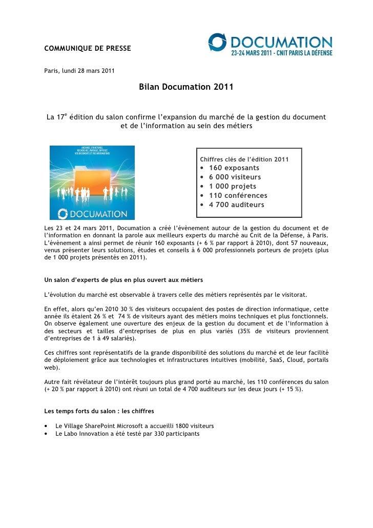 COMMUNIQUE DE PRESSEParis, lundi 28 mars 2011                                  Bilan Documation 2011La 17e édition du salo...