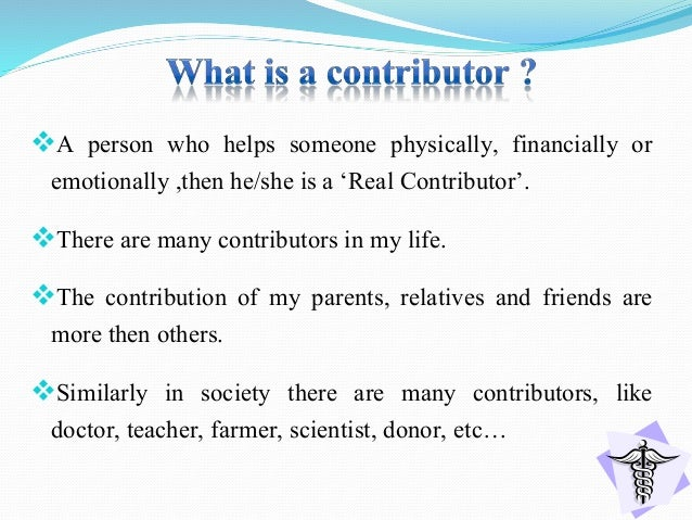 The real contributor........... Slide 3
