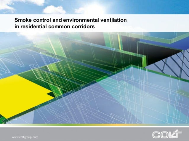 Smoke control and environmental ventilation in residential common corridors