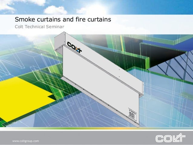 CPD Presentation: Smoke curtains and fire curtains