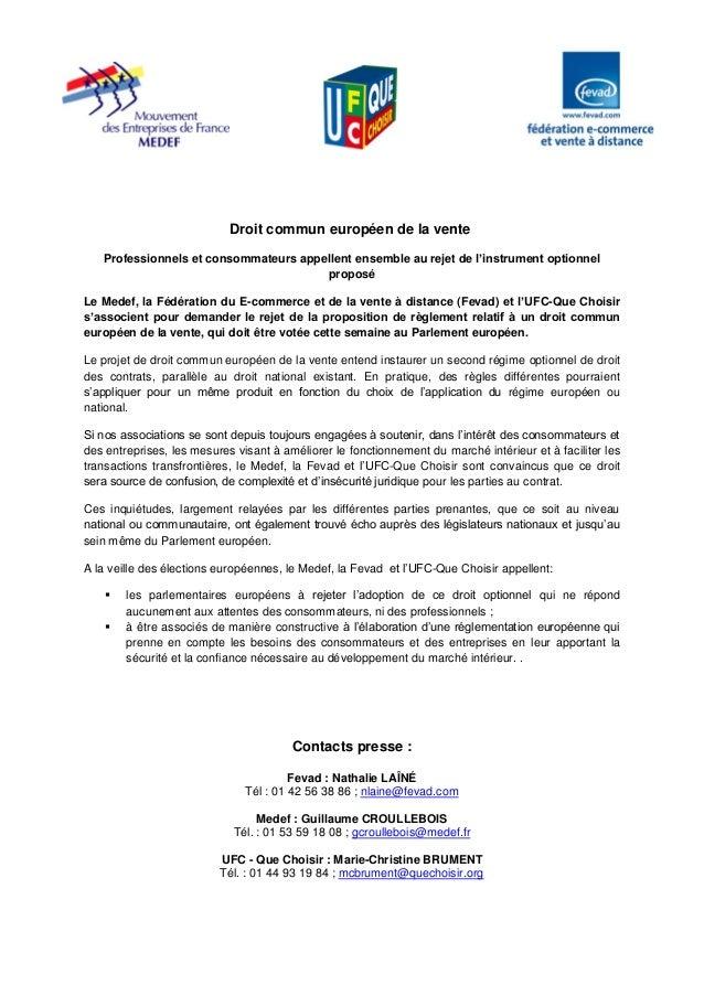 Droit commun européen de la vente Professionnels et consommateurs appellent ensemble au rejet de l'instrument optionnel pr...