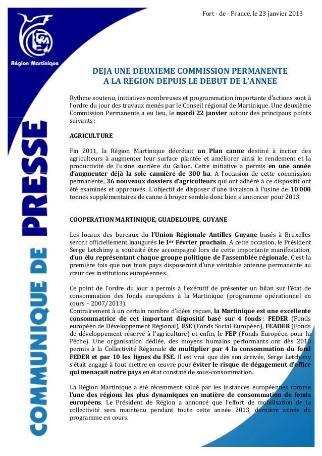 Fort - de - France, le 23 janvier 2013        DEJA UNE DEUXIEME COMMISSION PERMANENTE          A LA REGION DEPUIS LE DEBUT...