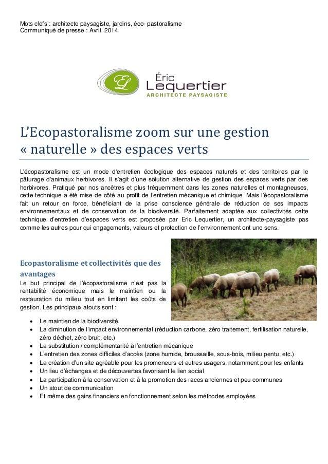 Mots clefs : architecte paysagiste, jardins, éco- pastoralisme Communiqué de presse : Avril 2014 L'Ecopastoralisme zoom su...