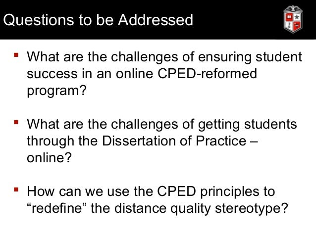 cped dissertation in practice Makalapua alencastre, associate professor of indigenous education at uh hilo, is the 2015 carnegie project on the education doctorate (cped) dissertation in practice.
