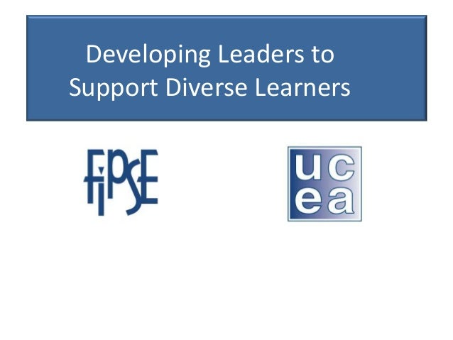 Preparing Leaders to SupportDiverse Learners (LSDL)Developing Leaders toSupport Diverse Learners