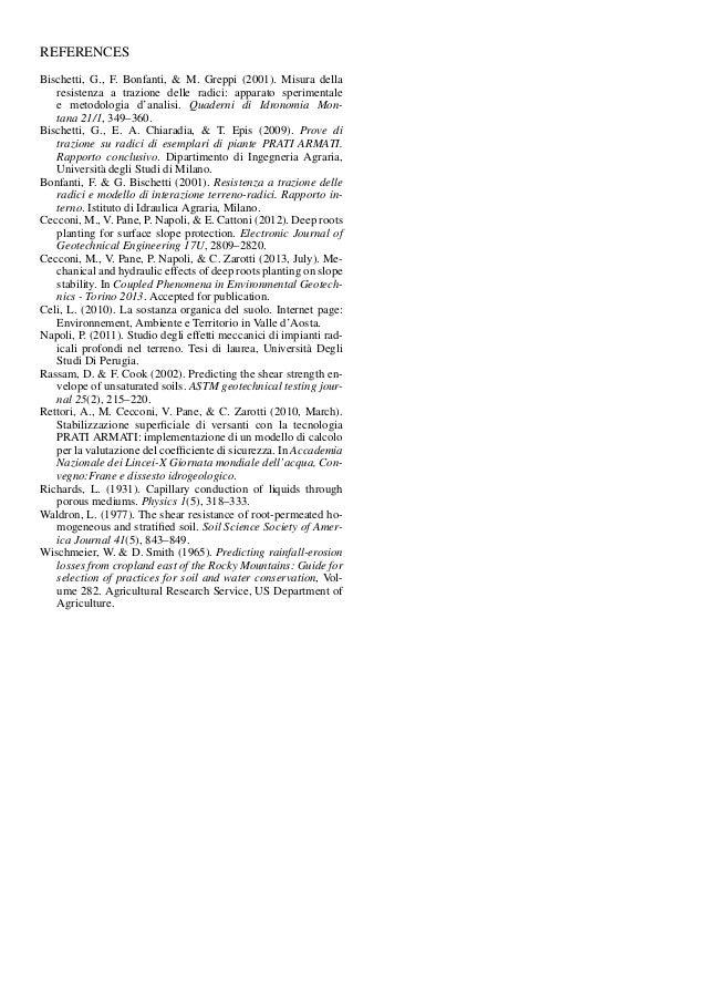 REFERENCES Bischetti, G., F. Bonfanti, & M. Greppi (2001). Misura della resistenza a trazione delle radici: apparato speri...