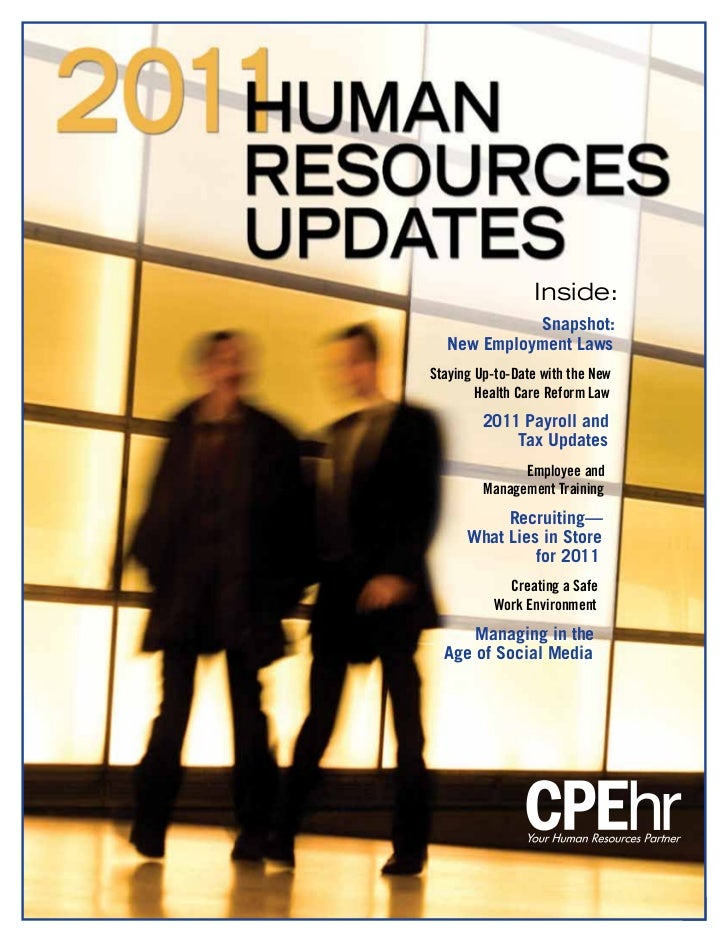 Inside:            Snapshot:  New Employment LawsStaying Up-to-Date with the New        Health Care Reform Law         201...