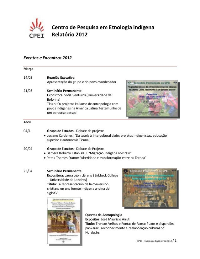 Centro de Pesquisa em Etnologia indígena               Relatório 2012Eventos e Encontros 2012Março14/03       Reunião Exec...