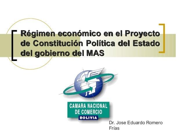 Régimen económico en el ProyectoRégimen económico en el Proyecto de Constitución Política del Estadode Constitución Políti...