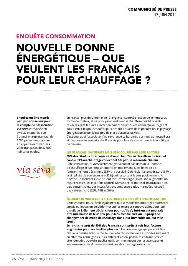 1VIA SÈVA - COMMUNIQUÉ DE PRESSE En France, plus de la moitié de l'énergie consommée l'est actuellement sous forme de chal...