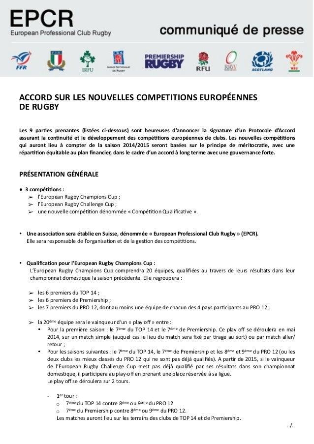 ACCORD SUR LES NOUVELLES COMPETITIONS EUROPÉENNES  DE RUGBY  ! ! Les  9  par;es  prenantes  (listées  ci-‐...
