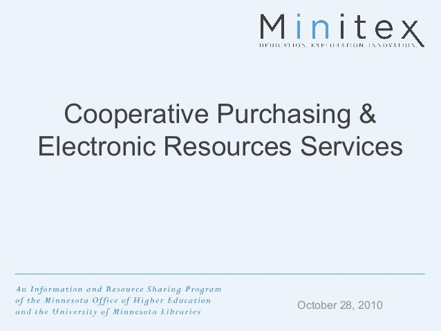 Cooperative Purchasing & Electronic Resources Services October 28, 2010