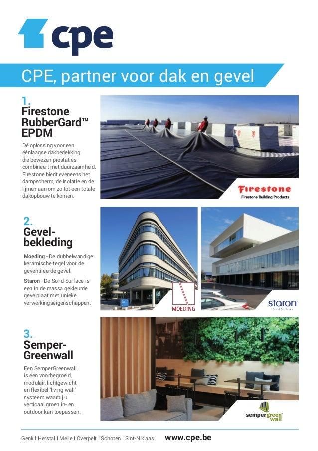 CPE, partner voor dak en gevel Dé oplossing voor een éénlaagse dakbedekking die bewezen prestaties combineert met duurzaam...