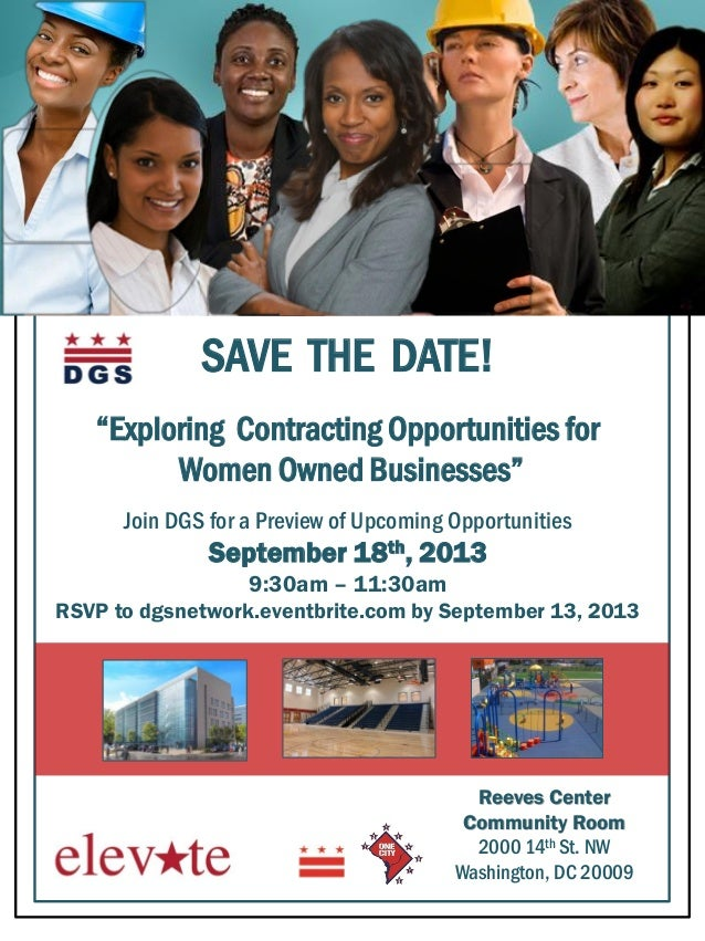 "SAVE THE DATE! ""Exploring Contracting Opportunities for Women Owned Businesses"" Join DGS for a Preview of Upcoming Opportu..."