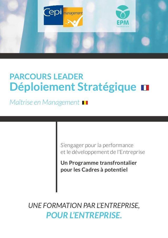parcours leader Déploiement Stratégique Maîtrise en Management S'engager pour la performance et le développement de l'Entr...