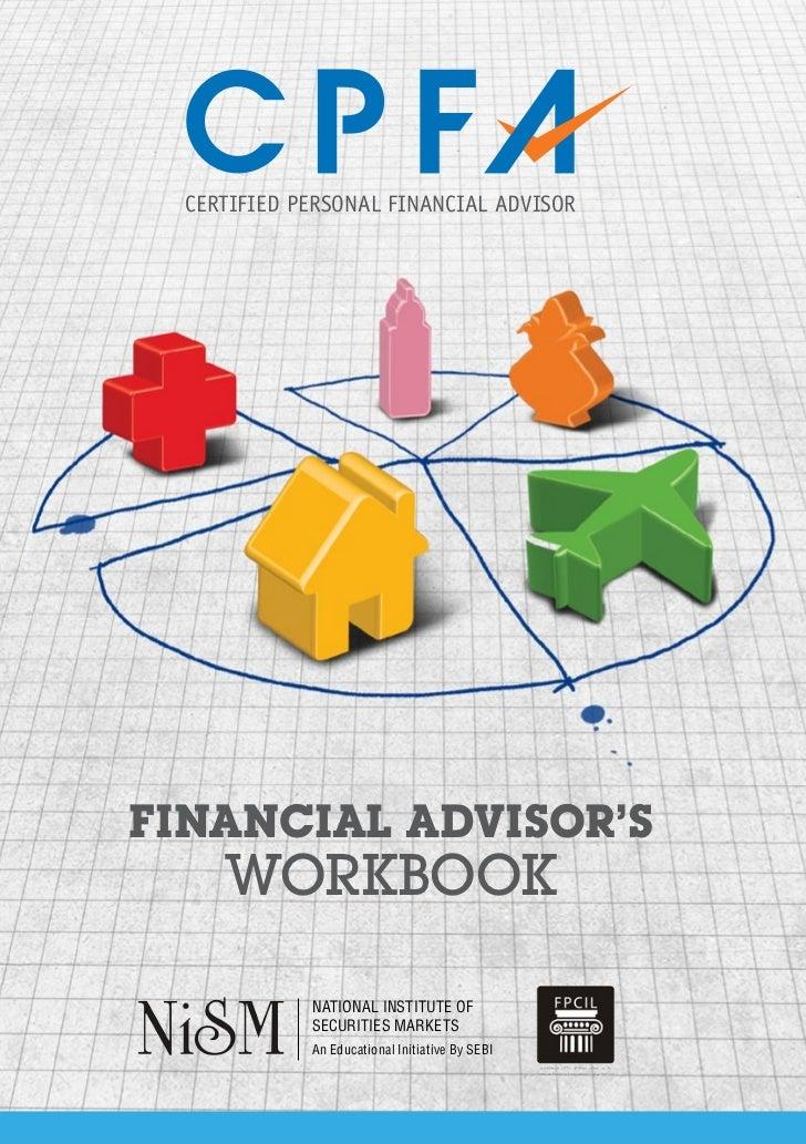CERTIFIED PERSONAL FINANCIAL ADVISORFINANCIAL ADVISOR'S     WORKBOOK             National Institute of             Securit...