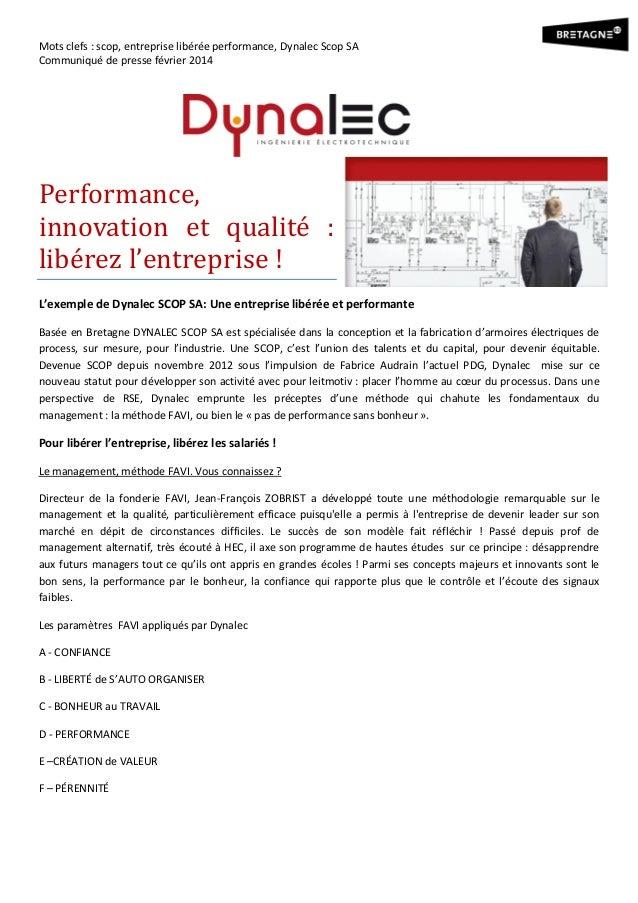 Mots clefs : scop, entreprise libérée performance, Dynalec Scop SA Communiqué de presse février 2014  Performance, innovat...