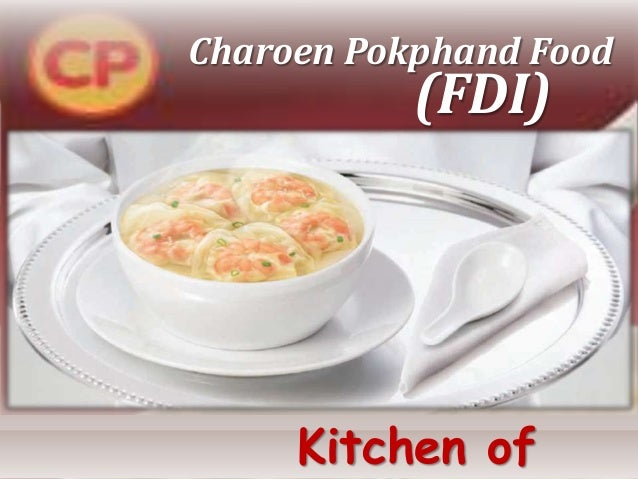 Charoen Pokphand Food Kitchen of (FDI)