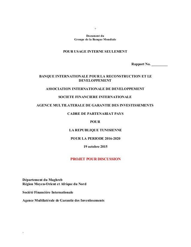 + Document du Groupe de la Banque Mondiale POUR USAGE INTERNE SEULEMENT Rapport No. _________ BANQUE INTERNATIONALE POUR L...