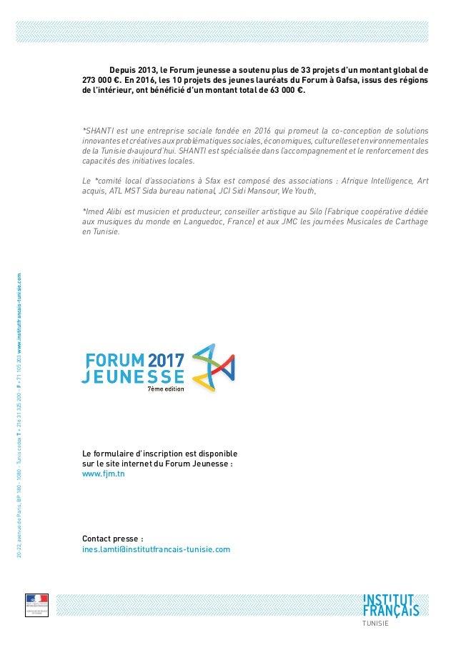 Contact presse : ines.lamti@institutfrancais-tunisie.com  Depuis 2013, le Forum jeunesse a soutenu plus de 33 projets d'u...