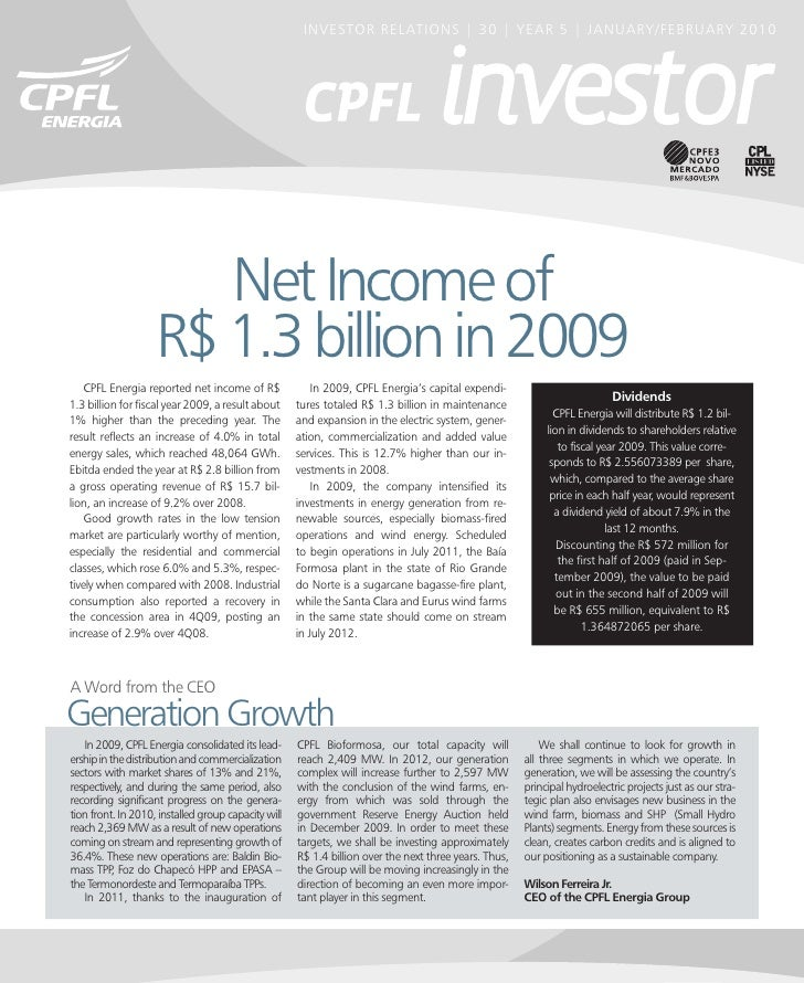 INVESTOR RELATIONS | 30 | YEAR 5 | JANUARY/FEBRUARY 2010                            Net Income of                     R$ 1...