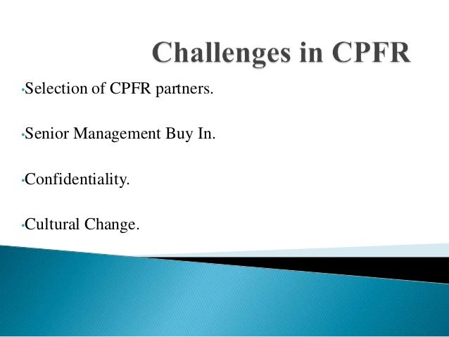 cpfr as a strategy Cpfr analyst, walmart  responsible for working with the cpfr manager to develop relationship and processes to deliver planned growth  recommend strategies to.