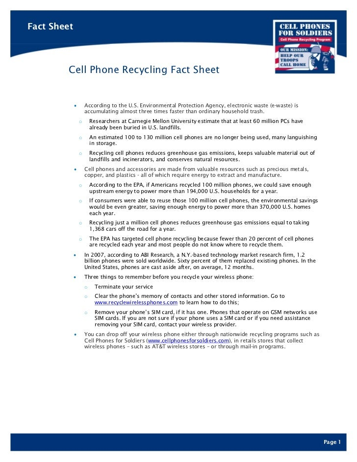Fact Sheet        Cell Phone Recycling Fact Sheet             •       According to the U.S. Environmental Protection Agenc...