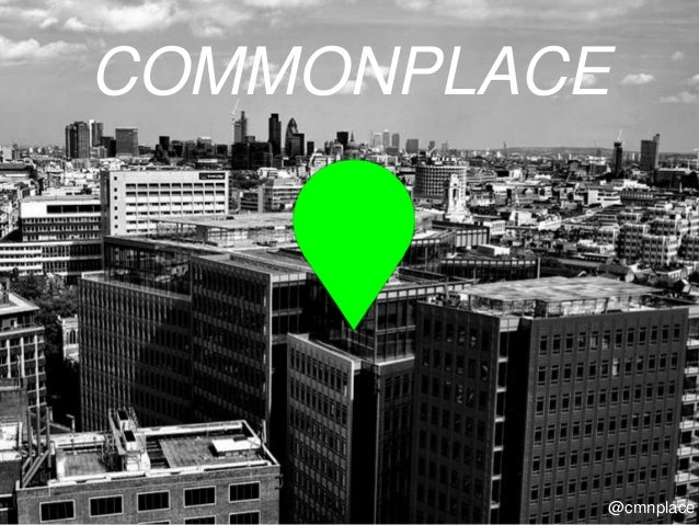 @cmnplace COMMONPLACE @cmnplace