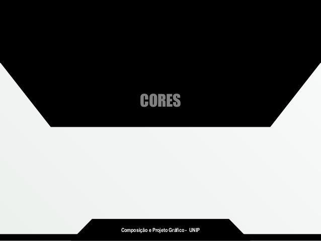 Composição e Projeto Gráfico - UNIP CORES