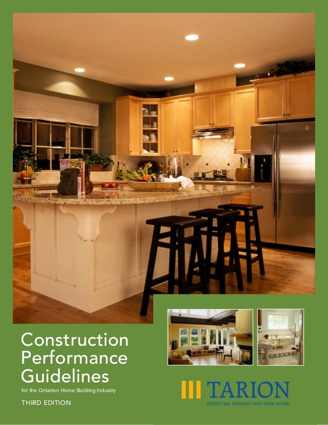 ConstructionPerformanceGuidelinesfor the Ontarion Home Building IndustryTHIRD EDITION
