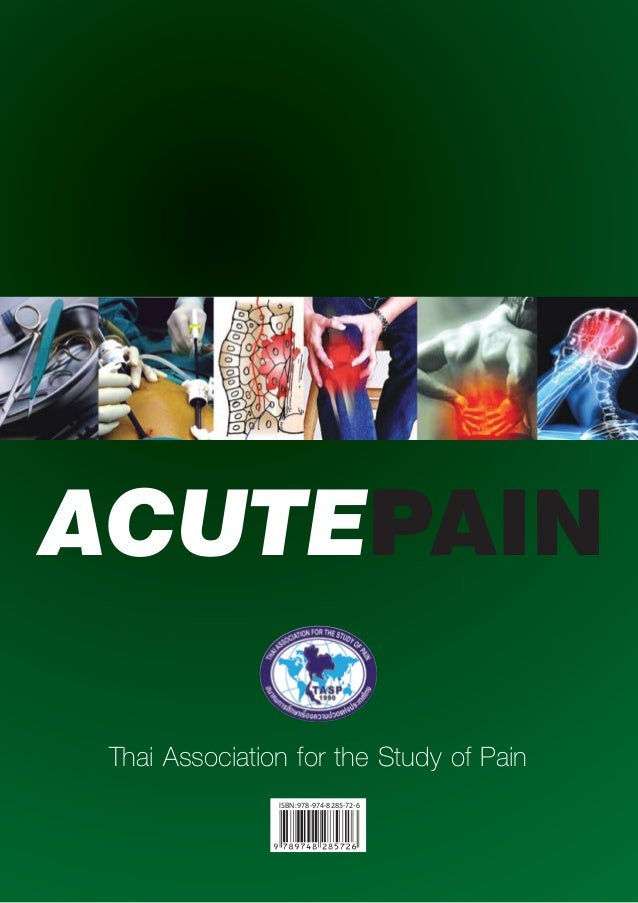 Clinical Guidance for Acute Pain Management เเนวทางพัฒนาการระงับปวดเฉียบพลัน