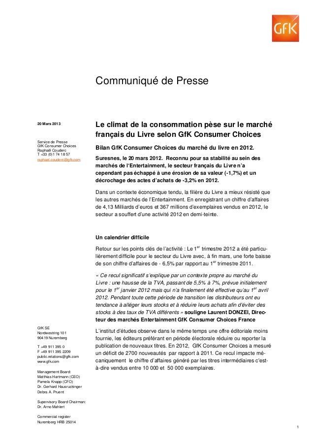 Communiqué de Presse20 Mars 2013                  Le climat de la consommation pèse sur le marché                         ...