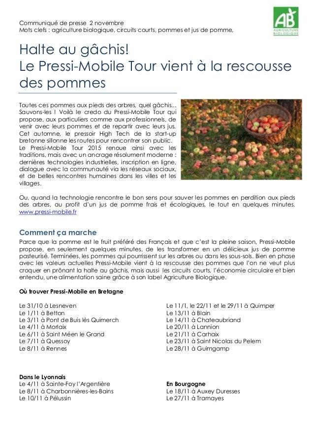 Communiqué de presse 2 novembre Mots clefs : agriculture biologique, circuits courts, pommes et jus de pomme, Halte au gâc...