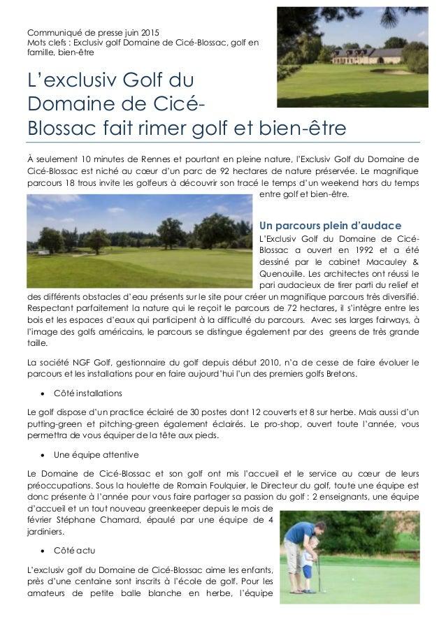 Communiqué de presse juin 2015 Mots clefs : Exclusiv golf Domaine de Cicé-Blossac, golf en famille, bien-être L'exclusiv G...
