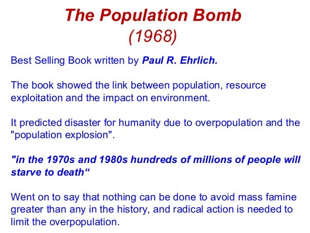 an overview of the novel the population bomb by paul r ehrlich Buy a cheap copy of the population bomb book by paul r ehrlich book annotation not available for this titletitle: the population bombauthor: ehrlich, paul rpublisher: buccaneer.