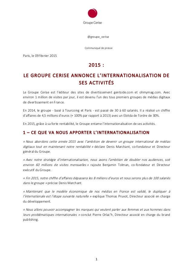 1                  @groupe_cerise          Communiqué de presse  Paris, le 09 février ...