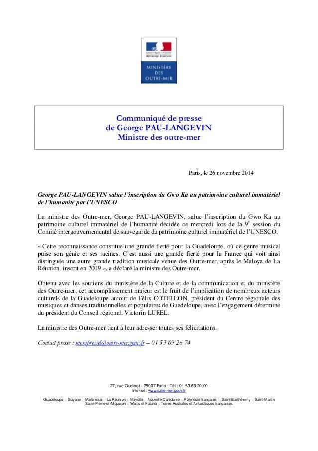 Communiqué de presse  de George PAU-LANGEVIN  Ministre des outre-mer  Paris, le 26 novembre 2014  George PAU-LANGEVIN salu...