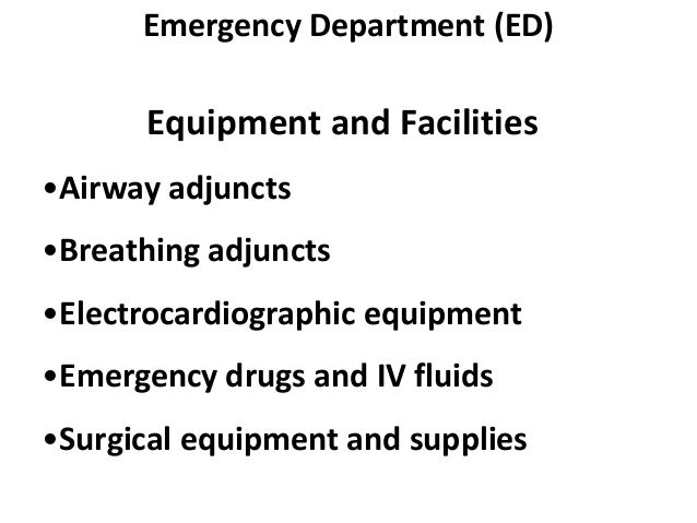 Organization and Management of the Emergency Room of a