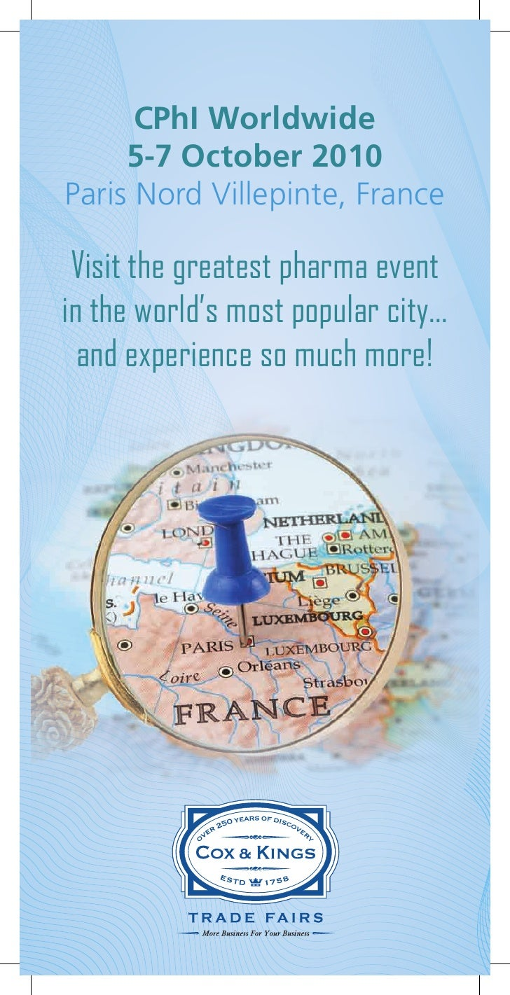 CPhI Worldwide      5-7 October 2010 Paris Nord Villepinte, France   Visit the greatest pharma event in the world's most p...