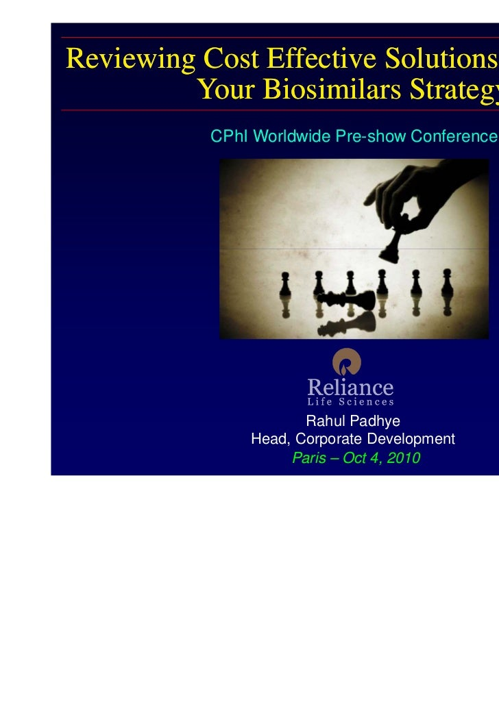 Reviewing Cost Effective Solutions to Support         Your Biosimilars Strategy           CPhI Worldwide Pre-show Conferen...