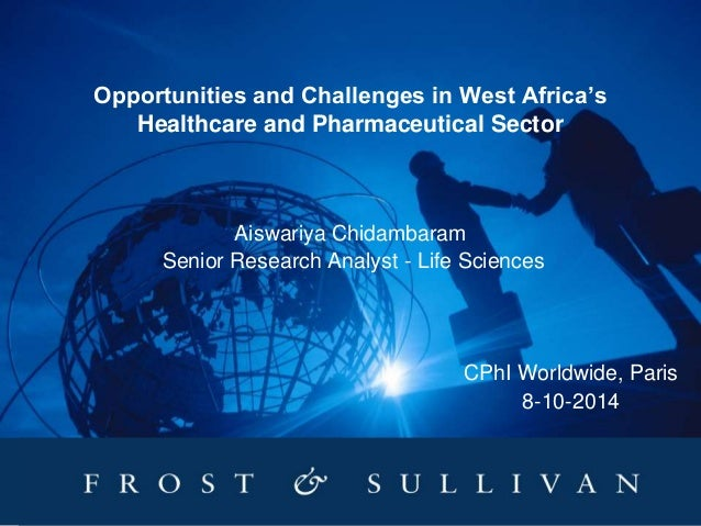 Opportunities & Challenges in West Africa's (Ghana & Nigeria