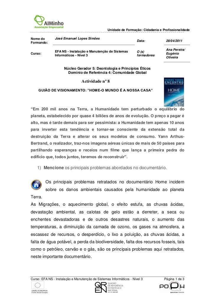 Unidade de Formação: Cidadania e ProfissionalidadeNome do        José Emanuel Lopes Simões                                ...