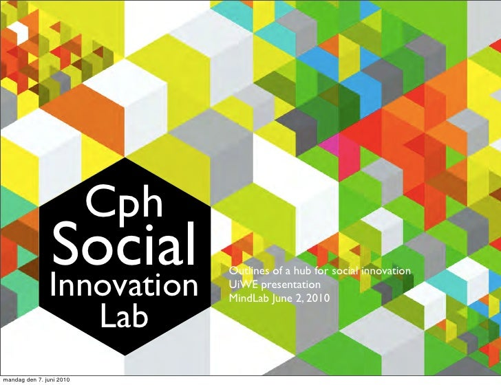 Cph                Social                Innovation                                 Outlines of a hub for social innovatio...