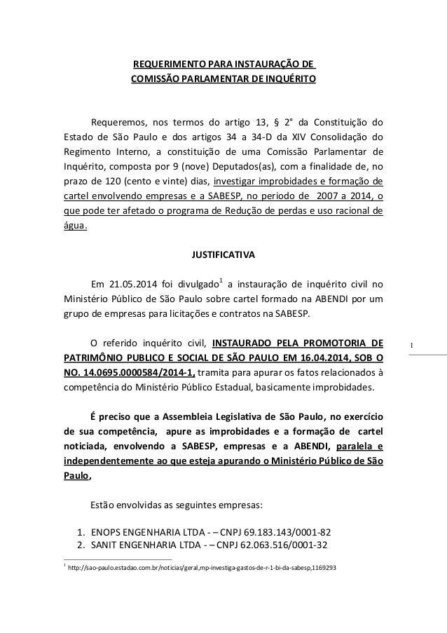 1 REQUERIMENTO PARA INSTAURAÇÃO DE COMISSÃO PARLAMENTAR DE INQUÉRITO Requeremos, nos termos do artigo 13, § 2° da Constitu...