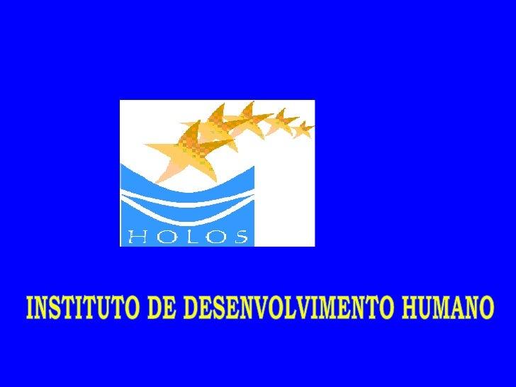 INSTITUTO DE DESENVOLVIMENTO HUMANO