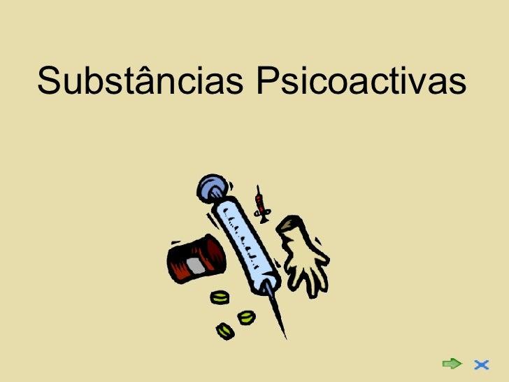 Substâncias Psicoactivas