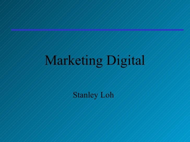 Marketing Digital Stanley Loh