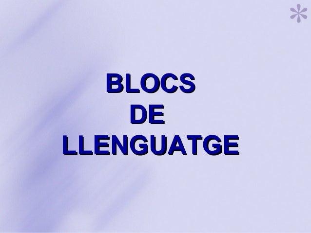 BLOCSBLOCS DEDE LLENGUATGELLENGUATGE