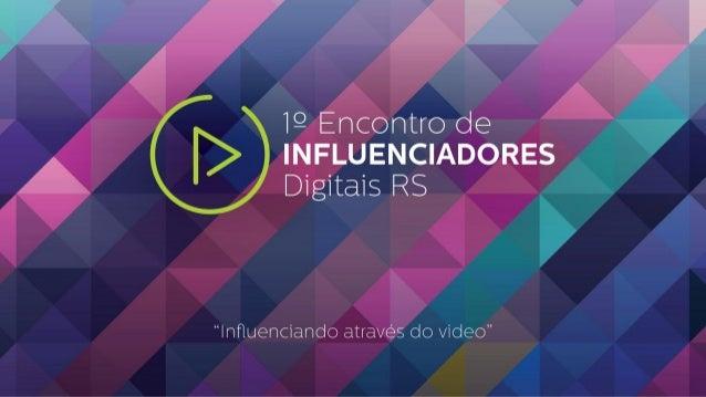 O Projeto o 1º Encontro de Influenciadores Digitais do RS, tem como objetivo reunir os influenciadores do Estado (Profissi...